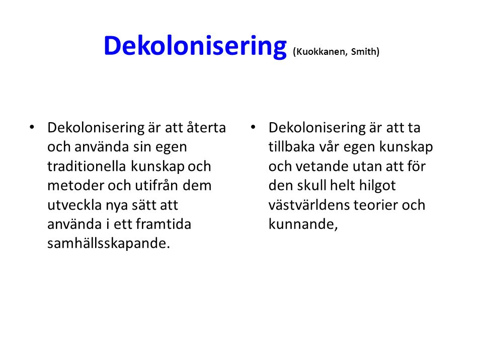 Dekolonisering (Kuokkanen, Smith)