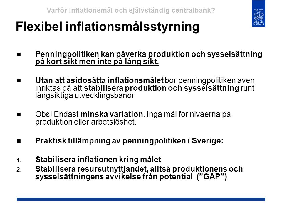 Flexibel inflationsmålsstyrning