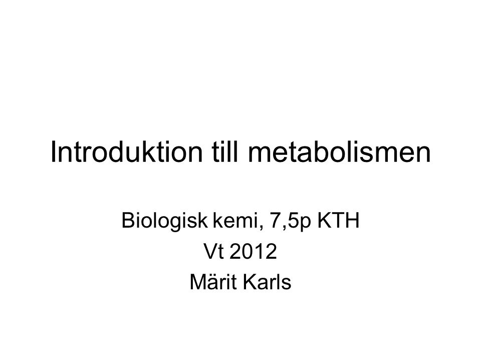 Introduktion till metabolismen