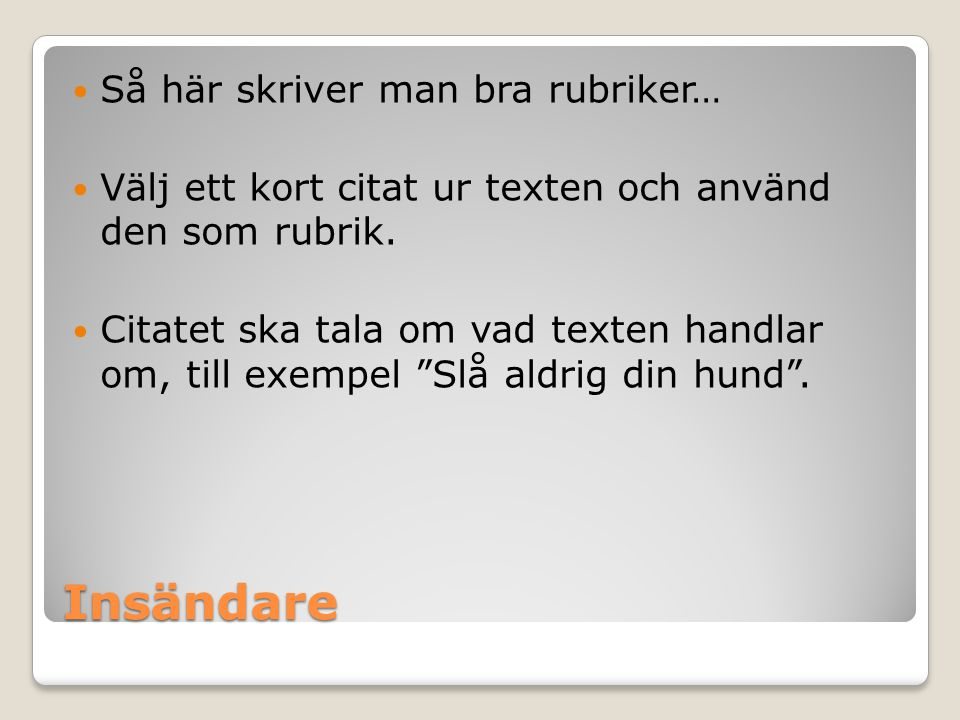 Stora dating rubrik citat