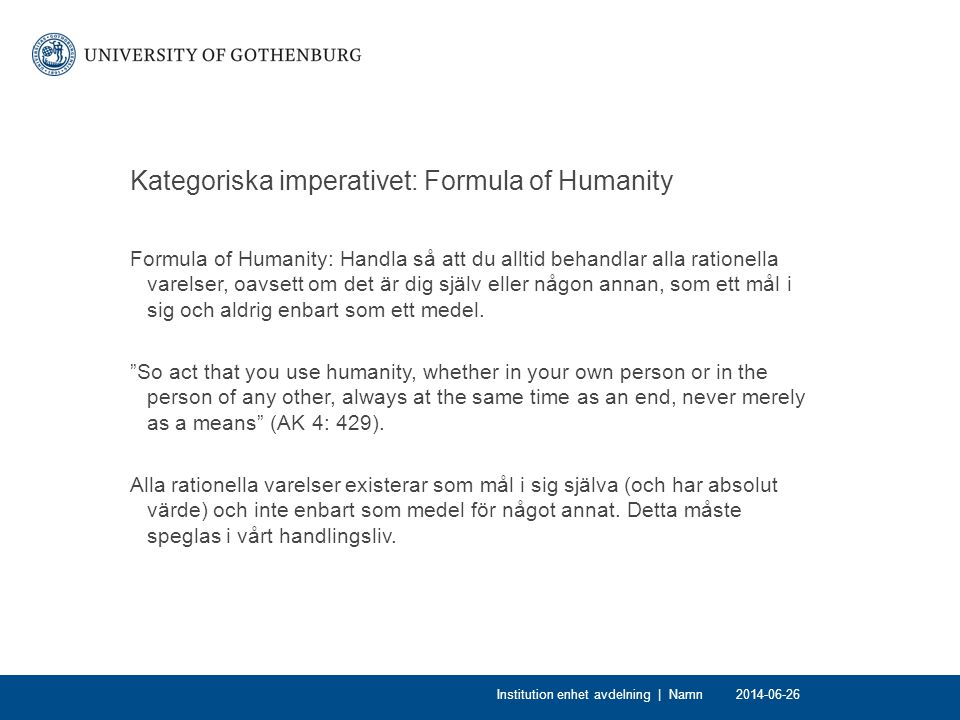 Kategoriska imperativet: Formula of Humanity