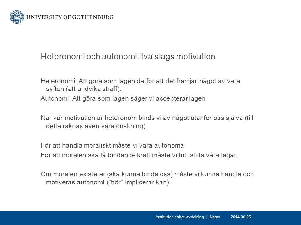 Heteronomi och autonomi: två slags motivation