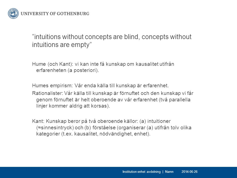 intuitions without concepts are blind, concepts without intuitions are empty