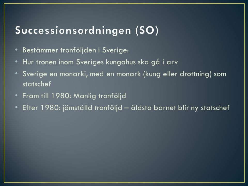 Successionsordningen (SO)