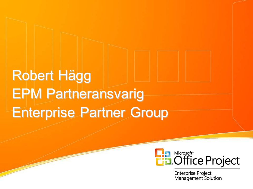 Robert Hägg EPM Partneransvarig Enterprise Partner Group