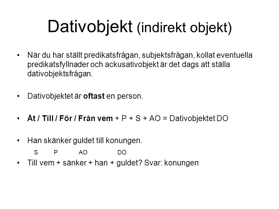 Dativobjekt (indirekt objekt)