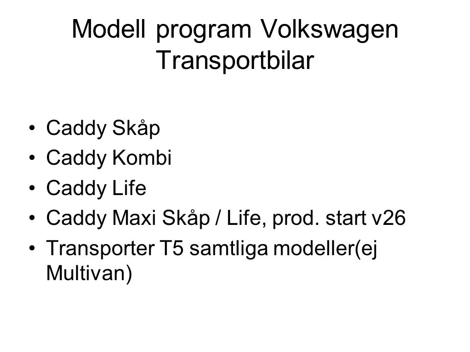 Modell program Volkswagen Transportbilar