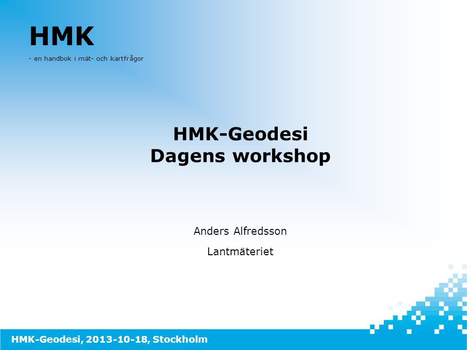 HMK-Geodesi Dagens workshop