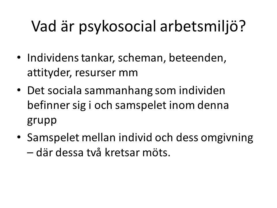 vad menas med psykosocial arbetsmiljö