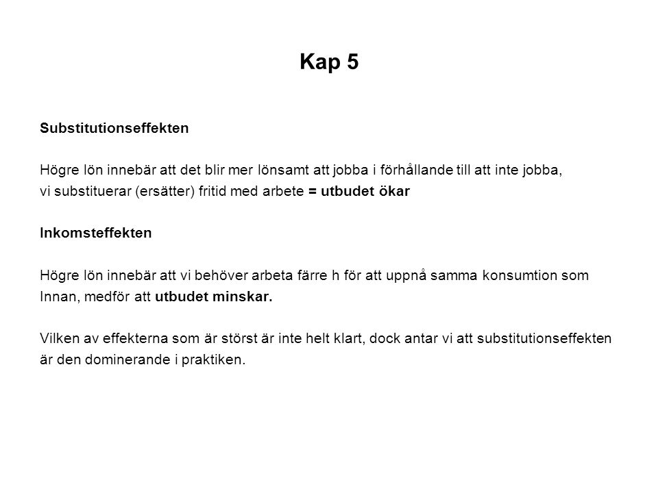 Kap 5 Substitutionseffekten
