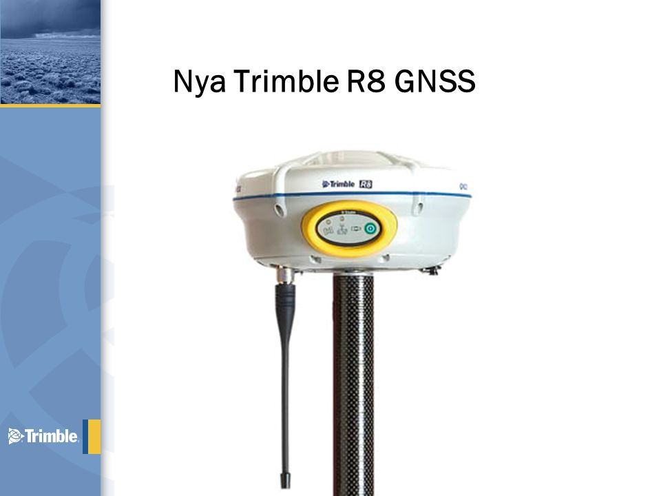 Nya Trimble R8 GNSS