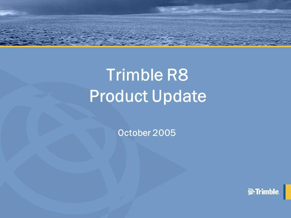 Trimble R8 Product Update