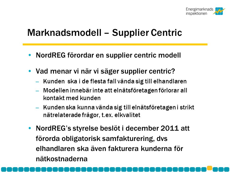 Marknadsmodell – Supplier Centric