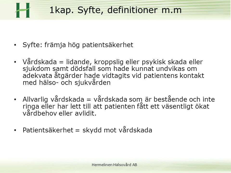1kap. Syfte, definitioner m.m