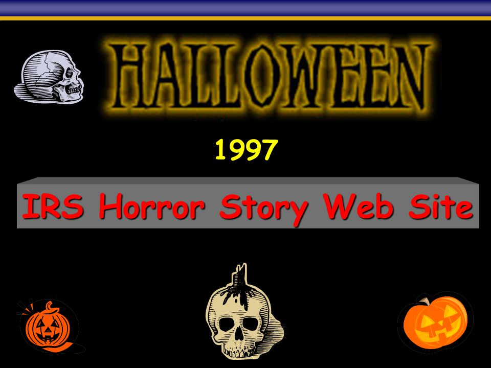 IRS Horror Story Web Site