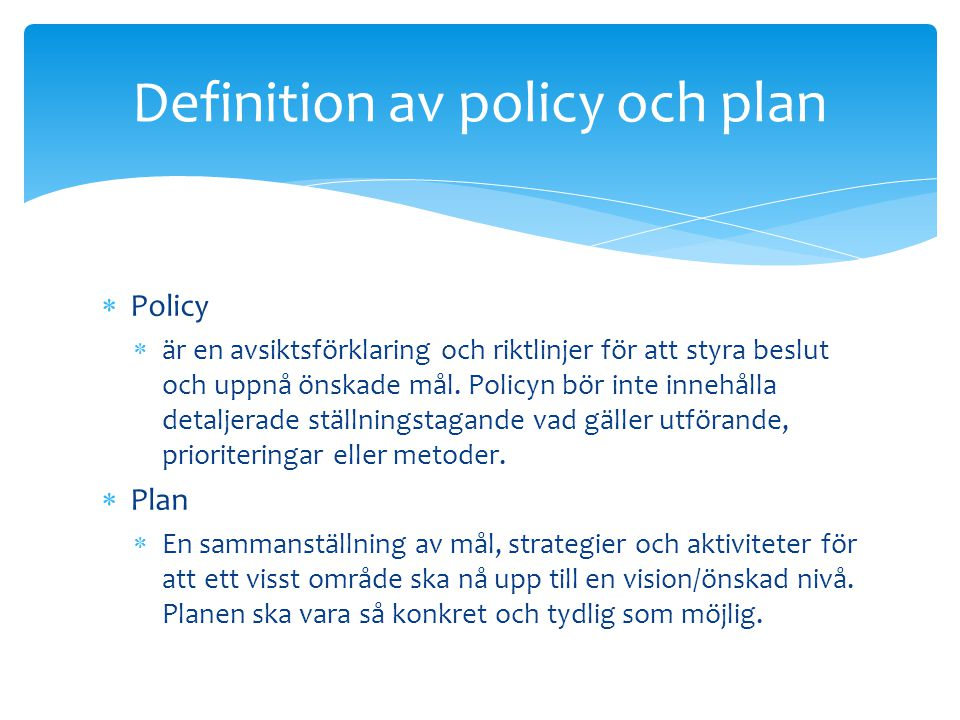 Definition av policy och plan