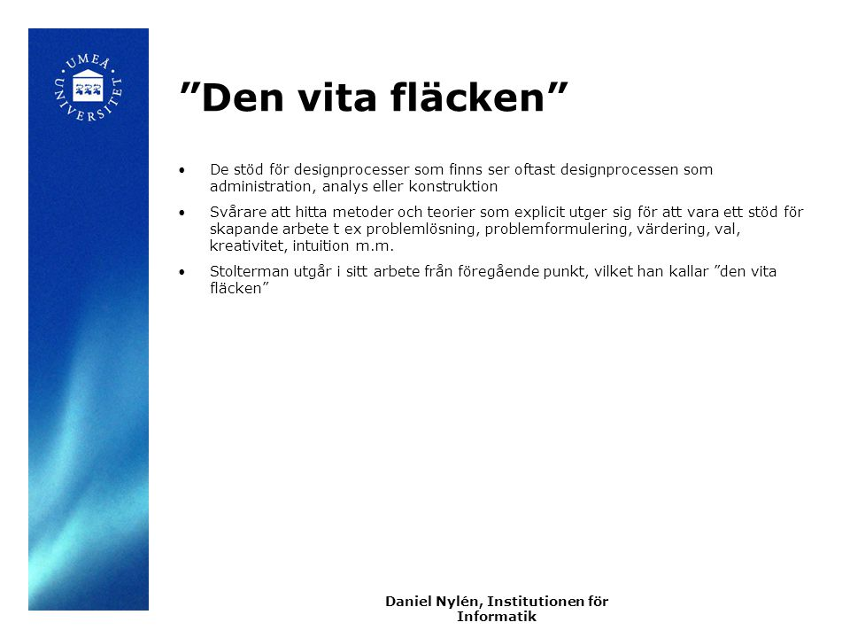 Daniel Nylén, Institutionen för Informatik
