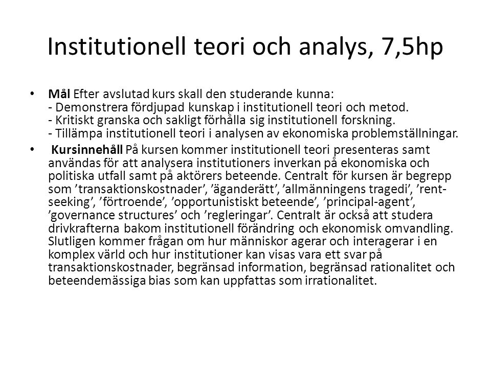 Institutionell teori och analys, 7,5hp