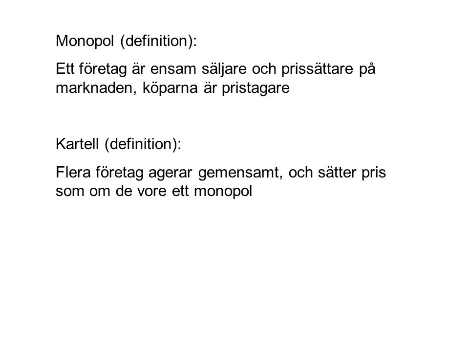 Monopol (definition):