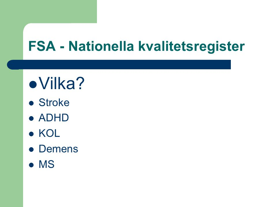 FSA - Nationella kvalitetsregister