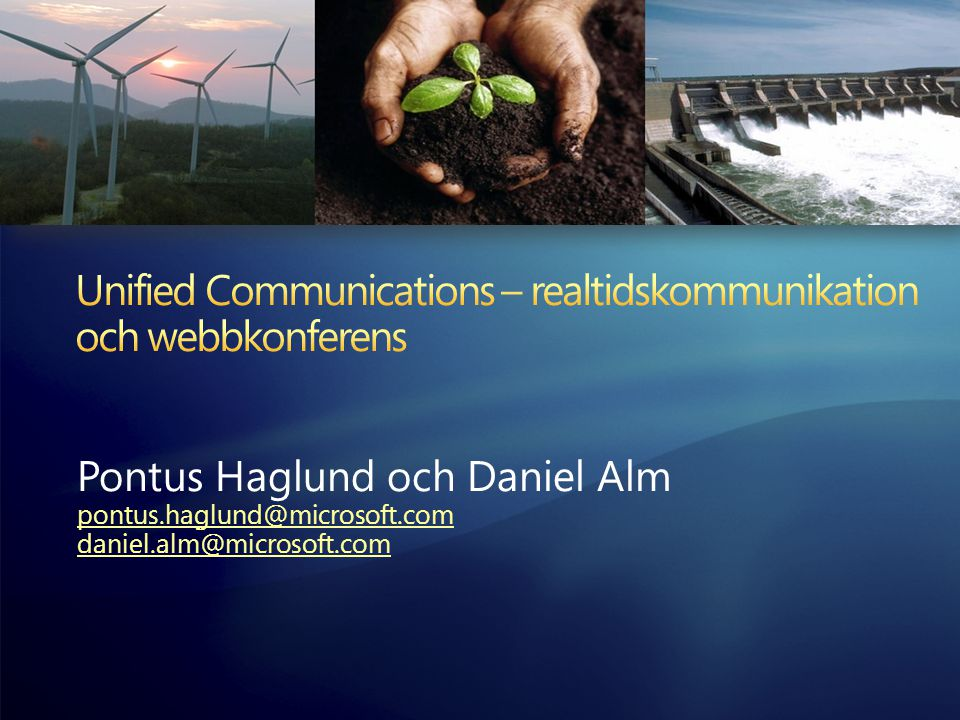 Unified Communications – realtidskommunikation och webbkonferens