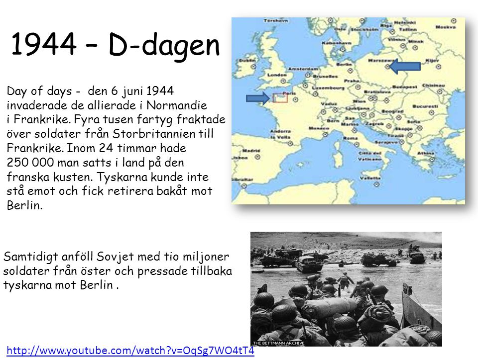 1944 – D-dagen Day of days - den 6 juni 1944