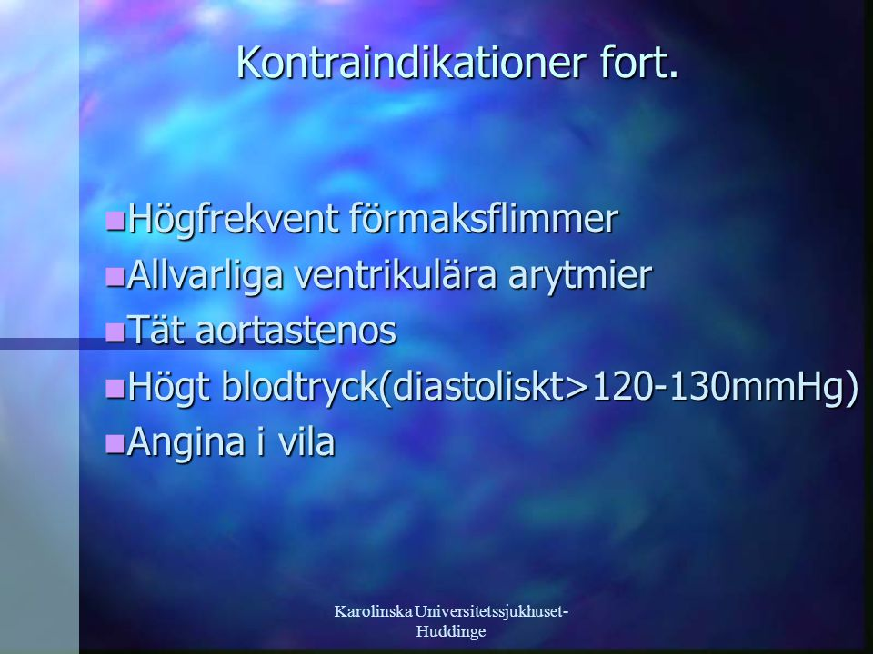 Kontraindikationer fort.