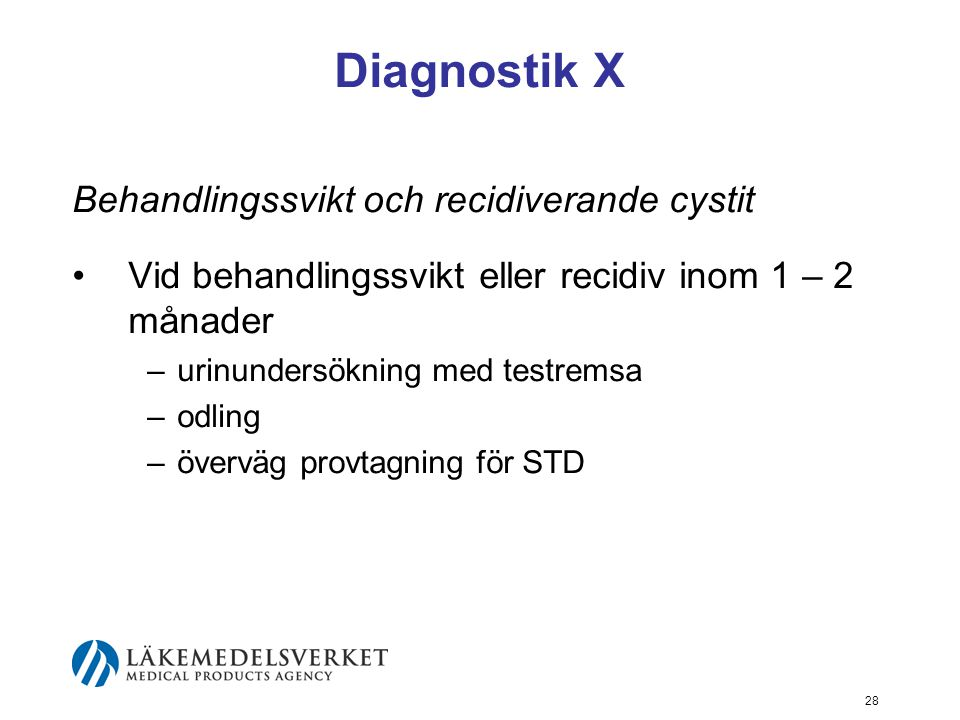 Diagnostik X Behandlingssvikt och recidiverande cystit