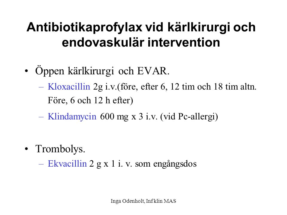 Antibiotikaprofylax vid kärlkirurgi och endovaskulär intervention