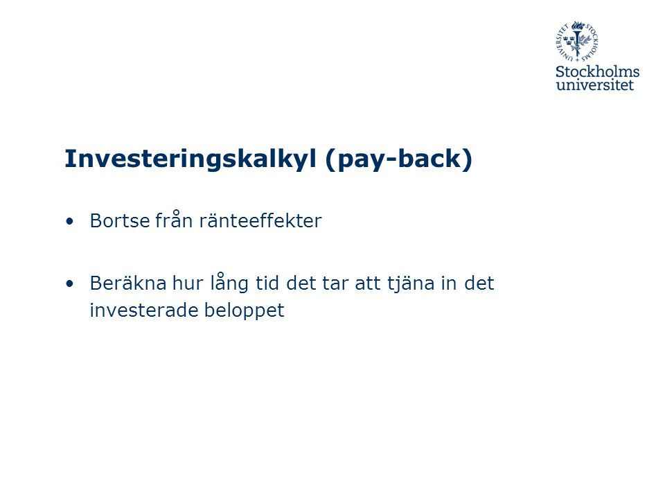 Investeringskalkyl (pay-back)