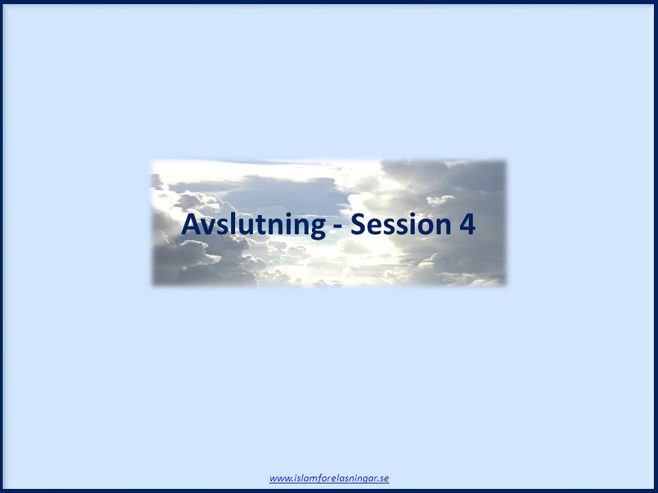 Avslutning - Session 4