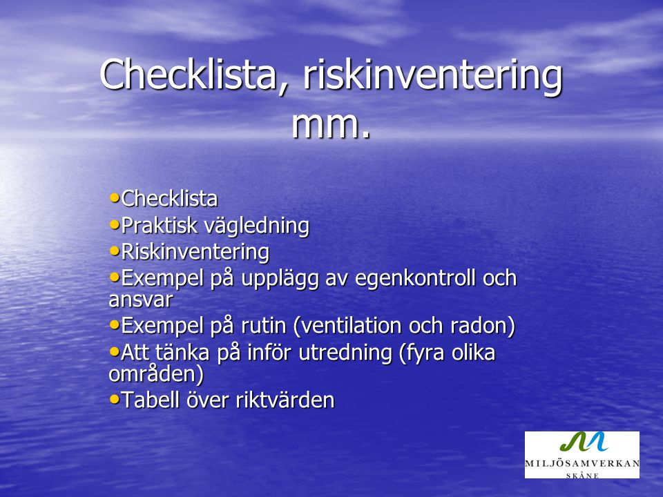 Checklista, riskinventering mm.