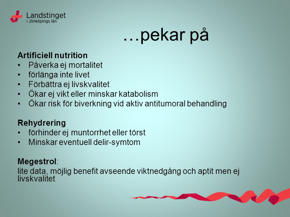 …pekar på Artificiell nutrition Påverka ej mortalitet