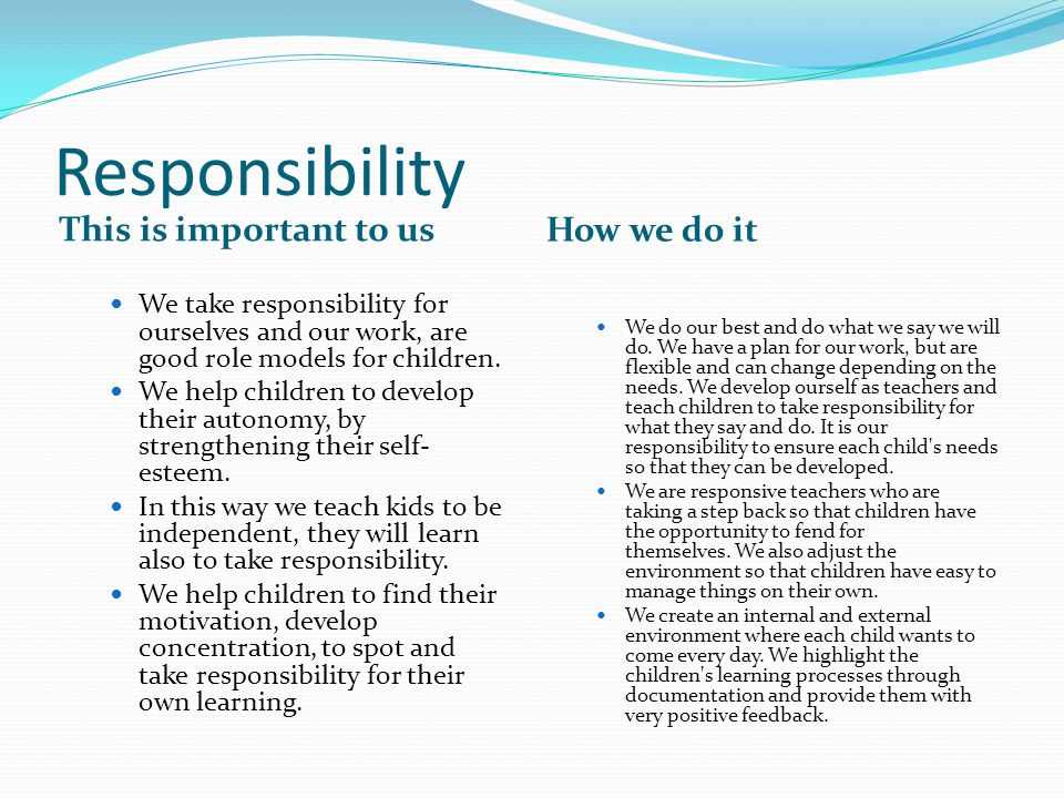 Responsibility This is important to us How we do it