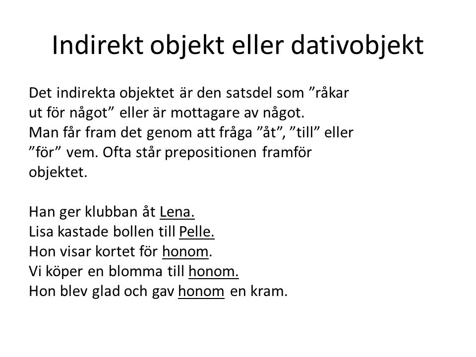 Indirekt objekt eller dativobjekt