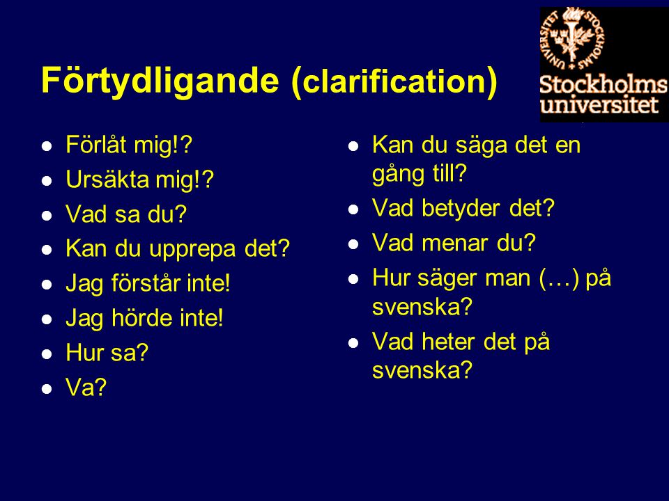 Förtydligande (clarification)