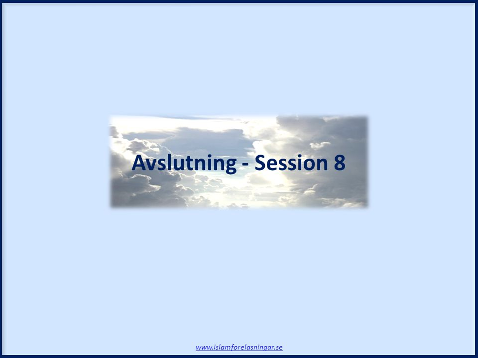Avslutning - Session 8