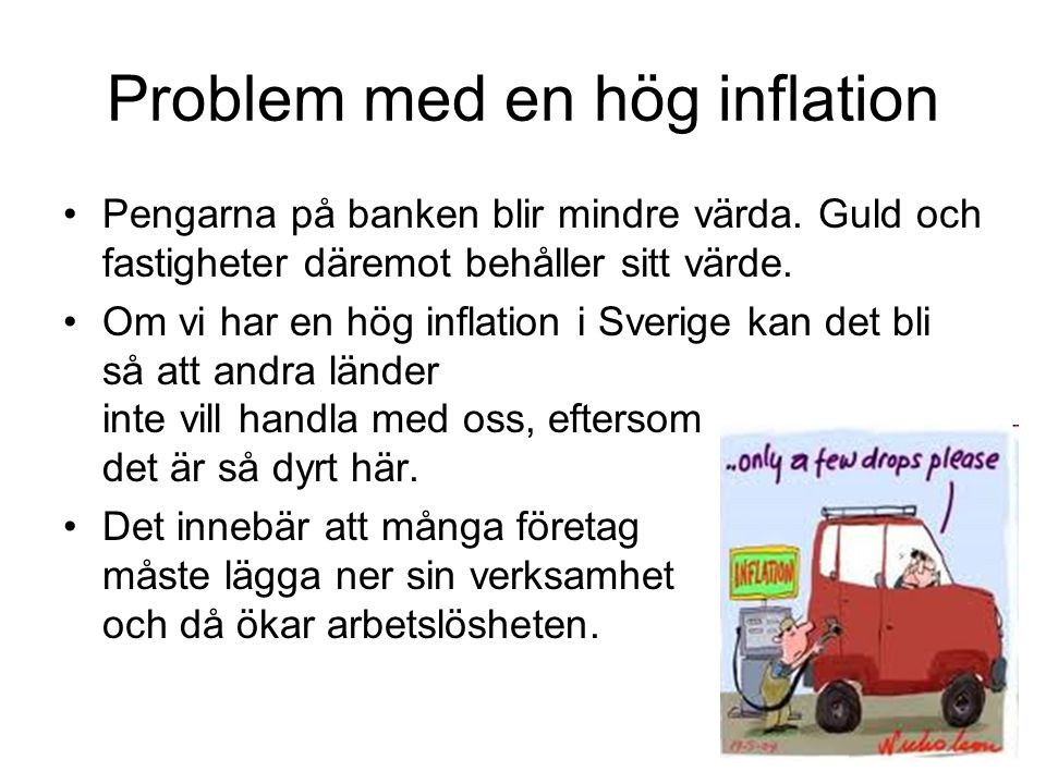 Problem med en hög inflation
