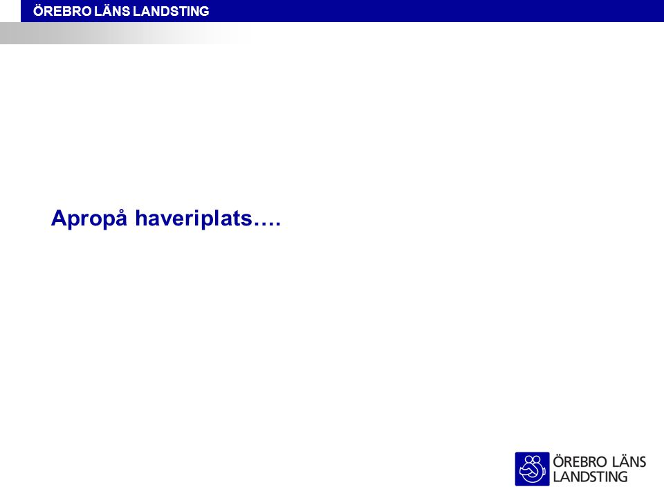 Apropå haveriplats….