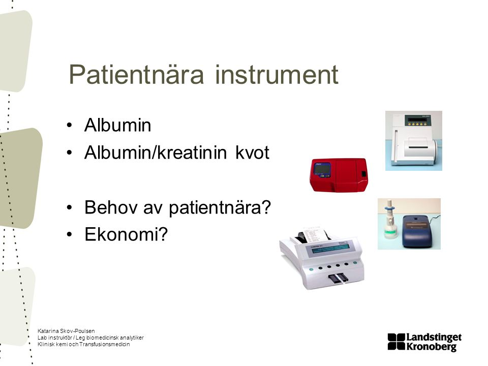 Patientnära instrument