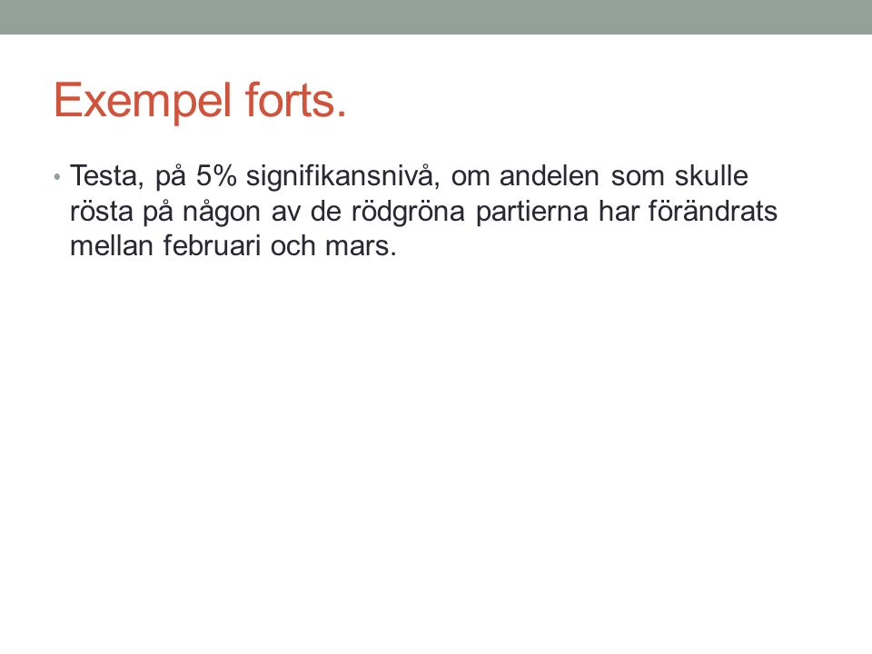 Exempel forts.