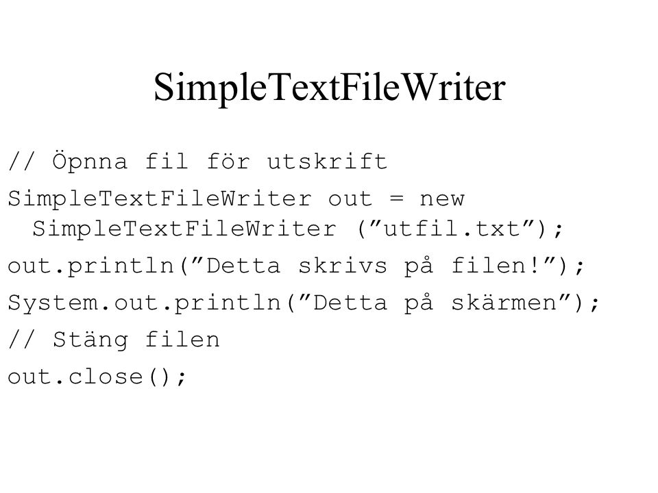 SimpleTextFileWriter