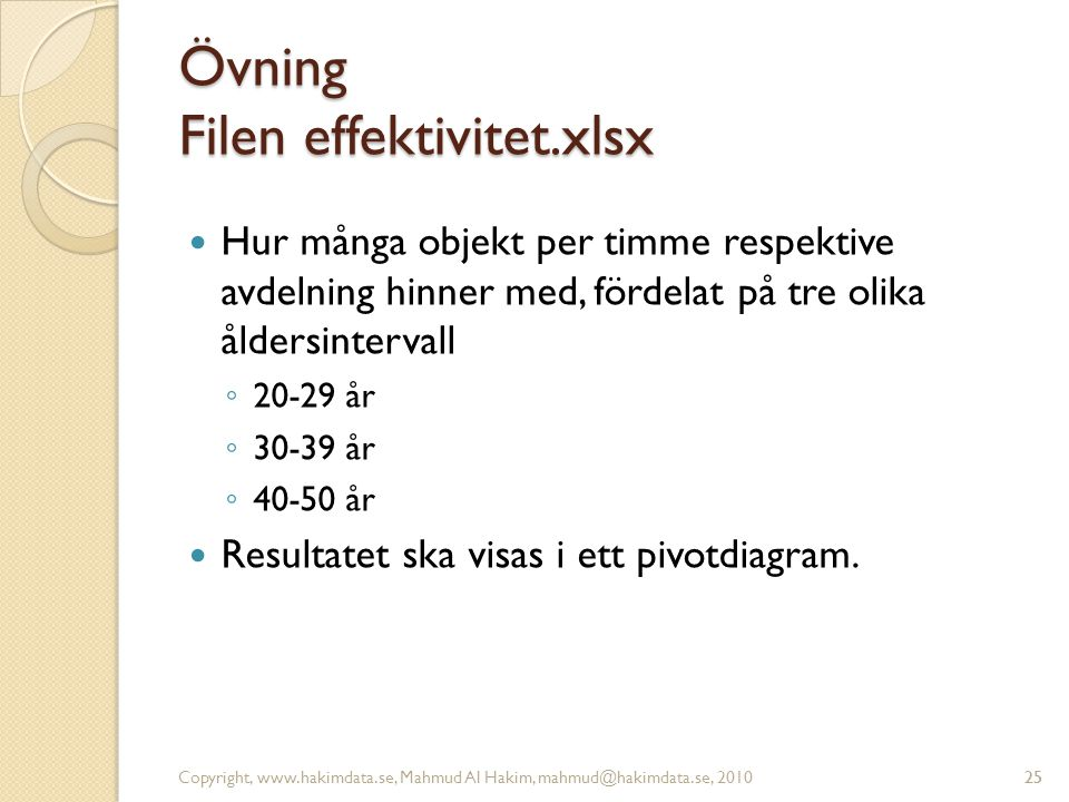 Övning Filen effektivitet.xlsx