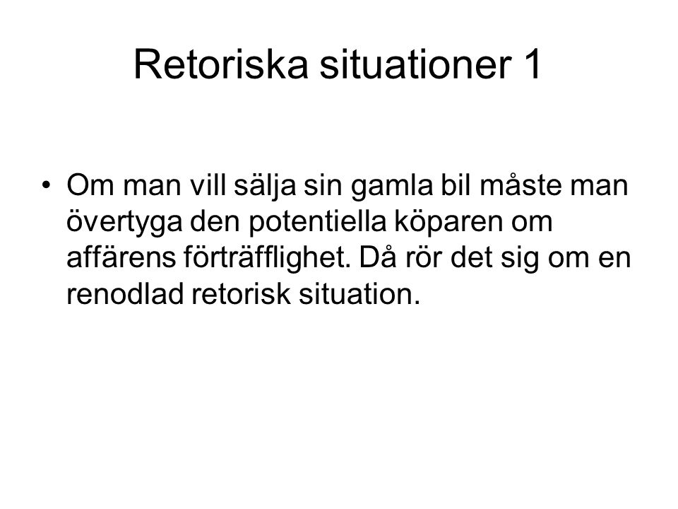 Retoriska situationer 1