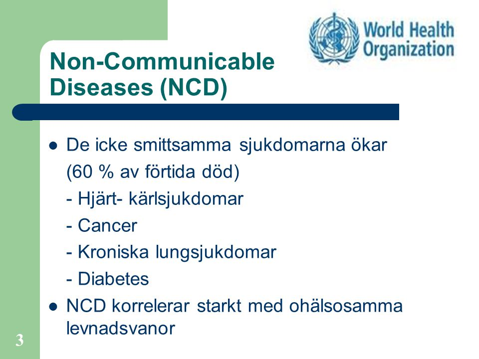 Non-Communicable Diseases (NCD)