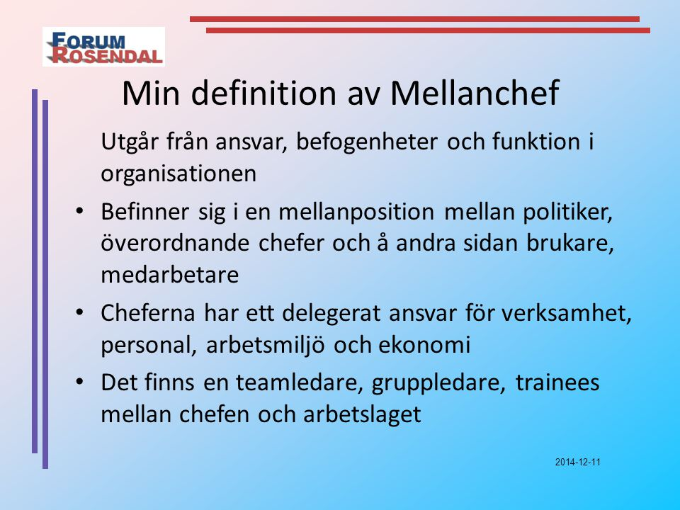 Min definition av Mellanchef