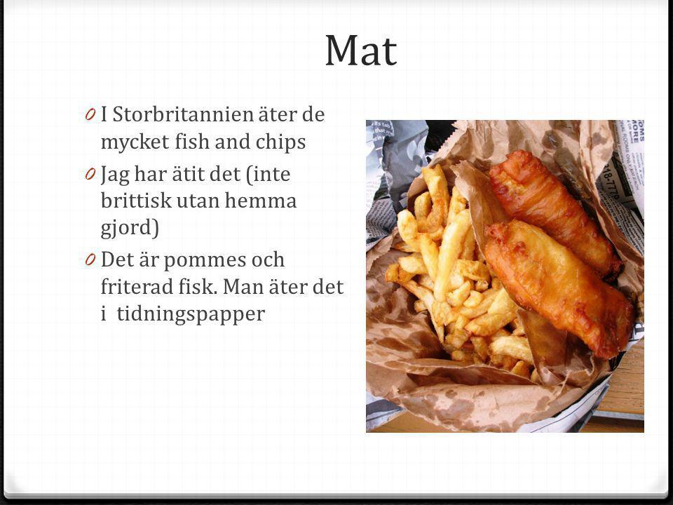 Mat I Storbritannien äter de mycket fish and chips