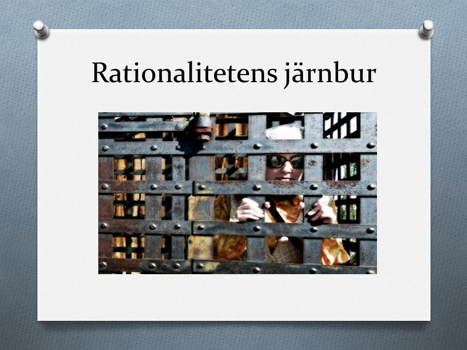 Rationalitetens järnbur