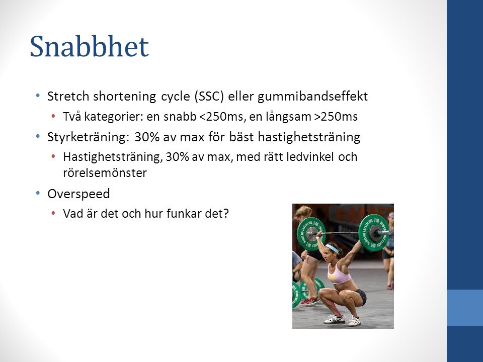 Snabbhet Stretch shortening cycle (SSC) eller gummibandseffekt