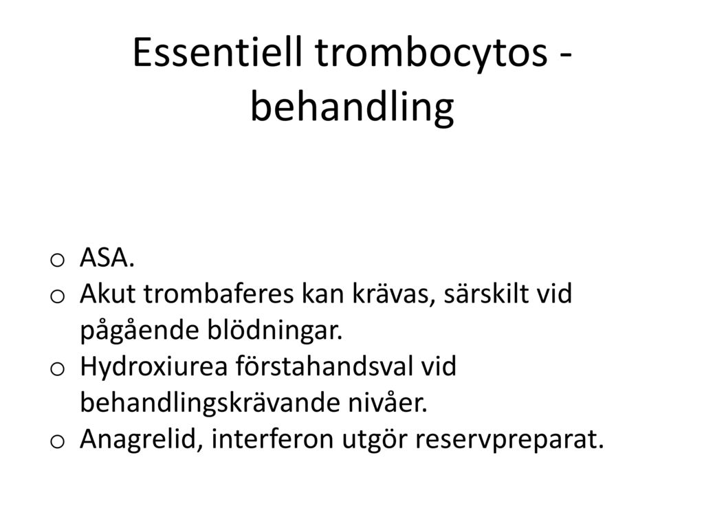Essentiell trombocytos - behandling